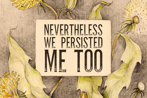 NevertheLessWe persisted me too